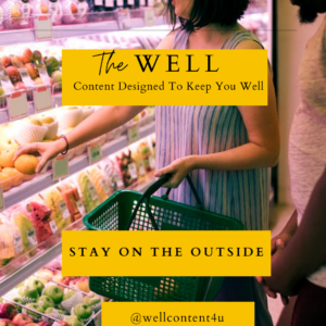 Stay on the Outside: 6 Tips for Making Your Grocery Shopping Trip Healthier