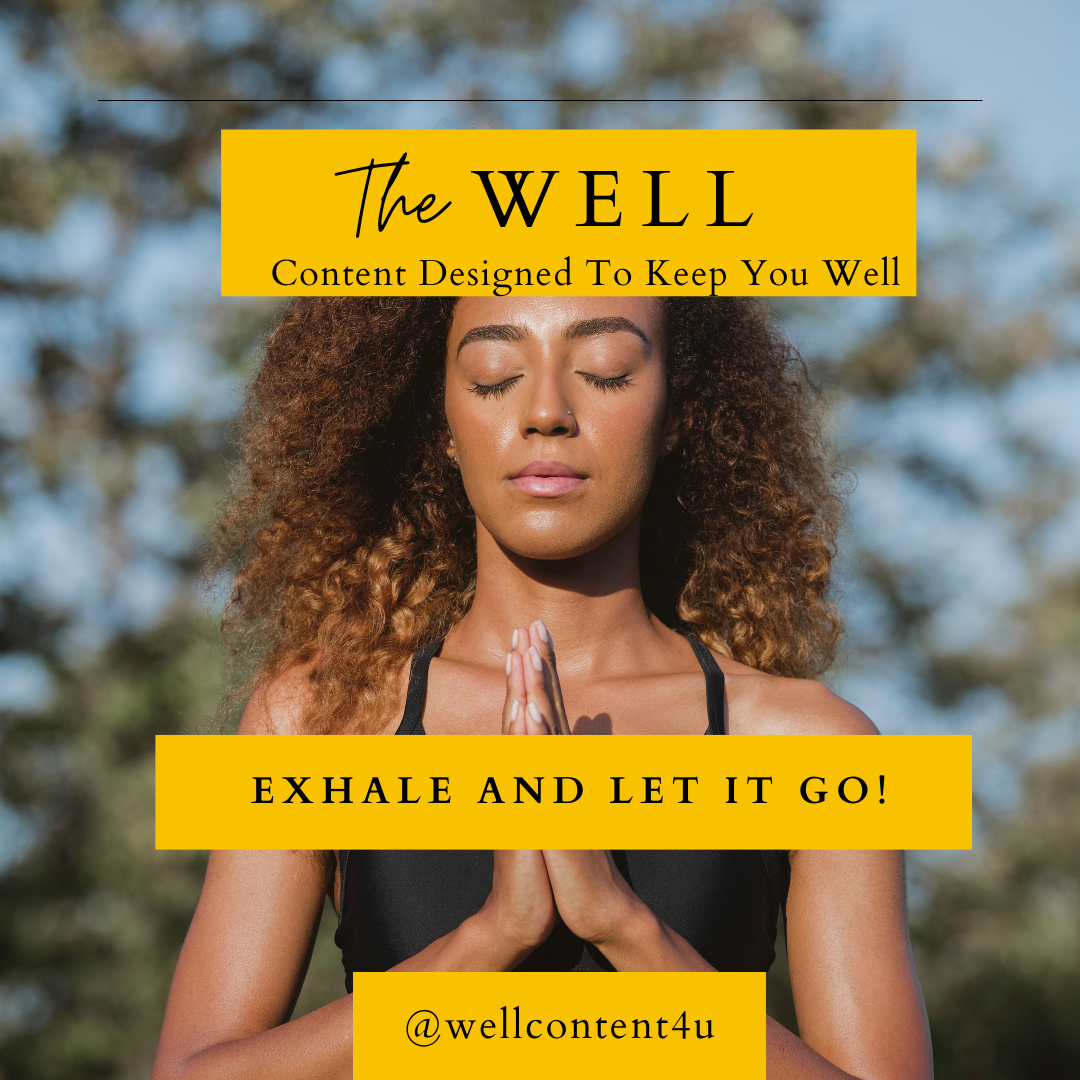 Exhale and Let It Go: 5 Tips for Black Women to Decrease Stress and Mental Burnout